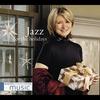 Couverture de l'album Martha Stewart Living Music: Jazz for the Holidays