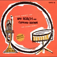 Cover of the track The Best of Max Roach and Clifford Brown in Concert (Live)