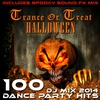 Cover of the album Trance or Treat Halloween 100 Dance Party DJ Mix Hits 2014
