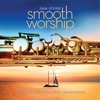 Cover of the album Smooth Worship