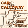 Cover of the album Cab Calloway / Minnie The Moocher