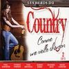 Cover of the album Les Héros Du Country (Comme Une Vieille Chanson)