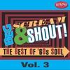 Couverture de l'album Beg, Scream & Shout!: The Best of '60s Soul, Vol. 3