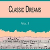 Cover of the album Classic Dreams Vol.1