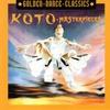 Cover of the album Golden Dance Classics: Koto - Masterpieces