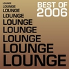 Couverture de l'album Best of Lounge 2006