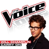 Cover of the track Carry On (The Voice Performance)