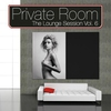 Cover of the album Private Room: The Lounge Session, Vol.6