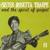 Couverture de l'album Sister Rosetta Tharpe and the Spirit of Gospel, Vol. 1
