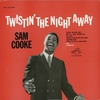 Cover of the album Twistin' the Night Away