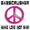 Couverture de l'album Make Love (Not War)