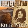 Couverture de l'album Countrypolitan Classics - Kitty Wells