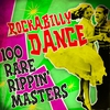 Cover of the album Rockabilly Dance! 100 Rare Rippin' Masters