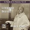 Cover of the album Le monde de la chanson, Vol. 22 : Merci Paris — Lucienne Delyle (Remastered 2017)