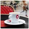 Couverture de l'album Saint-Germain-des-Prés Café Vol. 16 by KlangKuenstler