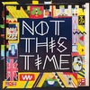 Couverture du titre Not This Time (Andhim remix)