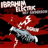 Cover of the album Ibrahim Electric Meets Ray Anderson Again