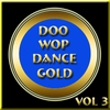 Cover of the album Doo Wop Dance Gold Vol 3