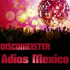 Cover of the album Adios Mexico - Single