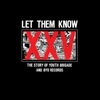 Cover of the album Let Them Know: The Story of Youth Brigade and BYO Records