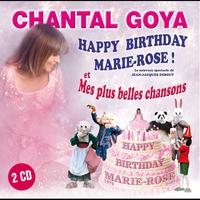 Couverture du titre Happy Birthday Marie-Rose & Mes plus belles chansons