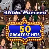 Couverture du titre 50 Greatest Hits Abida Parveen