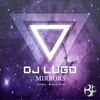 Couverture de l'album Mirrors - Single