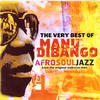 Couverture de l'album The Very Best of Manu Dibango: Afro Soul Jazz from the Original Makossa Man