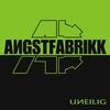 Cover of the album Angstfabrikk - Uneilig