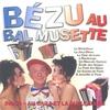 Cover of the album Bézu au bal musette