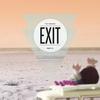 Couverture de l'album Exit - The Remixes 01 - EP