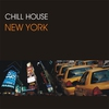 Cover of the album Chill House New York