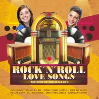 Couverture du titre Rock 'n' Roll Love Songs - The Best of the 50's & 60's