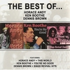 Cover of the album The Best of Horace Andy, Ken Boothe & Dennis Brown