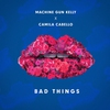 Cover of the album Bad Things - Single
