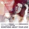 Couverture du titre Something About Your Love (F & B Original Mix)