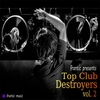 Cover of the album Top Club Destroyers, Vol. 2