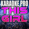 Couverture du titre This Girl (Originally Performed by Kungs & Cookin' On 3 Burners)