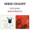 Cover of the album Blue Serge + Boston Blow-Up! (Bonus Track Version)