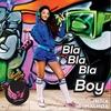 Couverture du titre Bla Bla Bla Boy