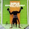 Couverture du titre Express Yourself (feat. Nicky da B)