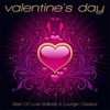 Cover of the album Valentine's Day 2012 - Best of Love Ballads & Lounge Classics