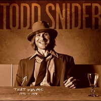 Couverture du titre That Was Me - The Best of Todd Snider 1994-1998