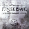 Couverture de l'album The Best of Praise Band - Lord, I Lift Your Name On High
