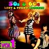 Cover of the album '50s & '60s Lost & Found Records, Vol. 1
