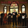 Cover of the album Pickin' Praisin' & Singin' - Hymns From the Mountain