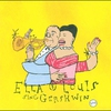 Couverture de l'album Ella & Louis Sing Gershwin - Our Love Is Here to Stay