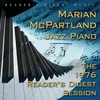 Couverture de l'album Reader's Digest Music: Marian McPartland: Jazz Piano: The 1976 Reader's Digest Session