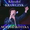 Couverture de l'album Moja dyskoteka (Krzysztof Krawczyk Antologia)