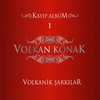 Cover of the album Volkanik Şarkılar, Vol. 1